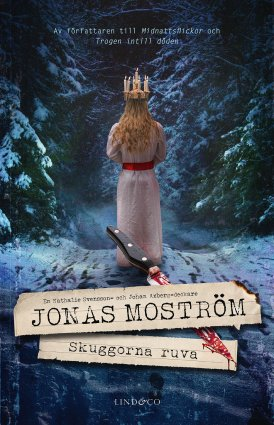 Jonas Moström, Skuggorna ruva