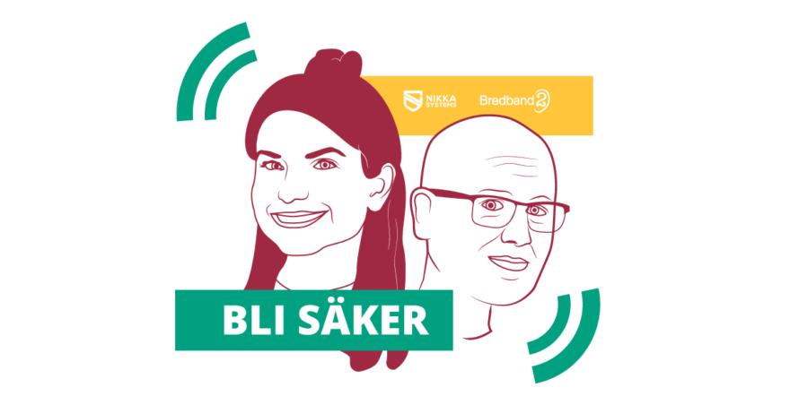 Illustration av Tess och Karl Emil Nikka som omslag till podcasten Bli Säker