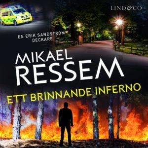 Bokomslag ett brinnande inferno av Mikael Ressem