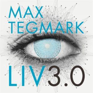 Bokomslag Liv 3.0 av Max Tegmark