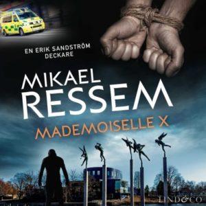 """Bokomslag av """"Mademoiselle X"""" av Mikael Ressem."""